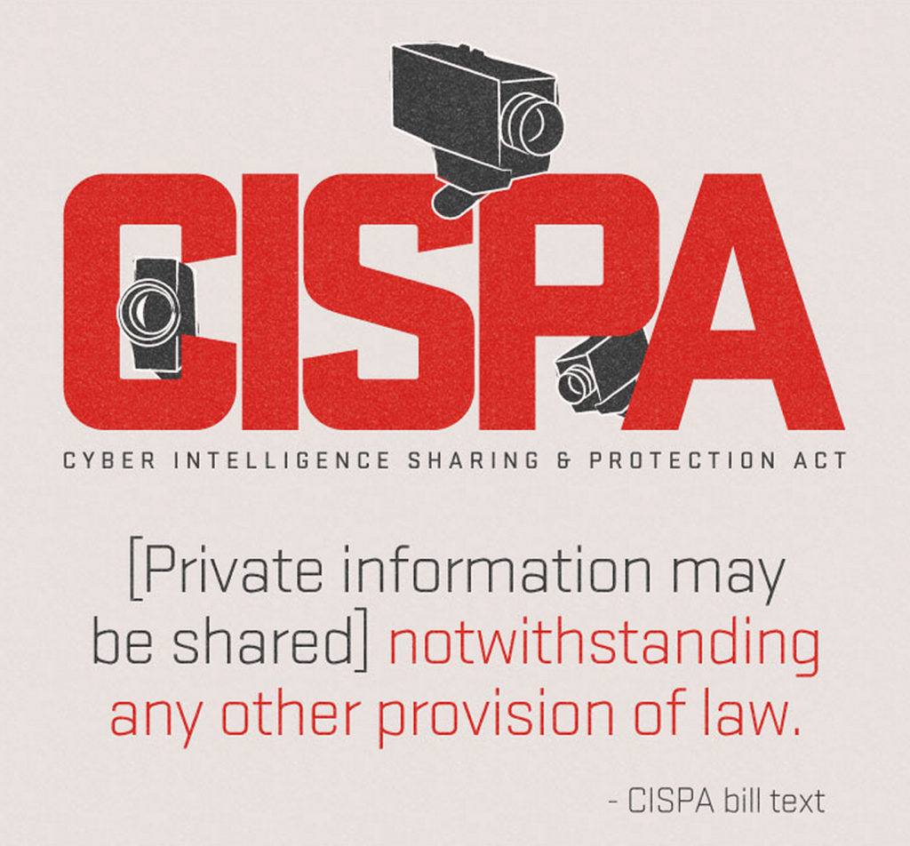 Cyber Subterfuge: CISPA & Our Diminishing Civil Rights