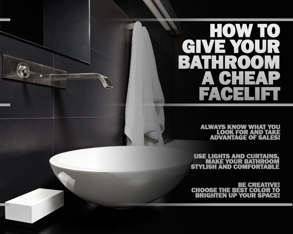 How to Give Your Bathroom a Cheap Facelift