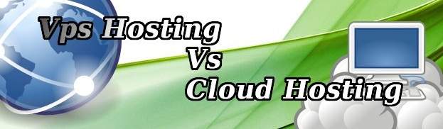 Comparison between VPS Hosting and Cloud Hosting