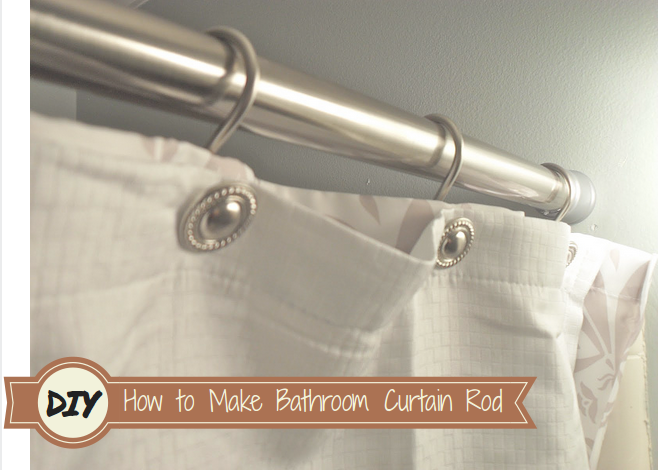 DIY bathroom curtain Rod
