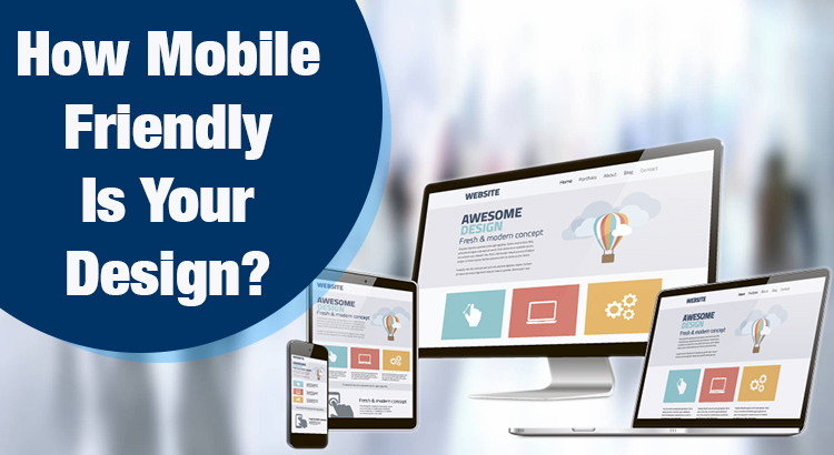 Does Your Website Have a Mobile-friendly Design?