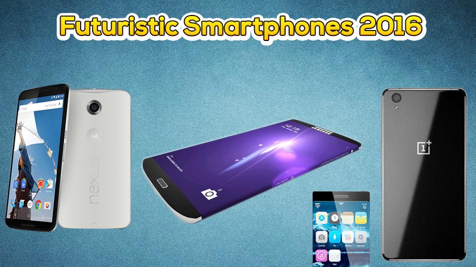 Futuristic Smartphones