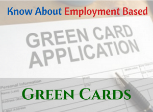 Employment Based Green Cards