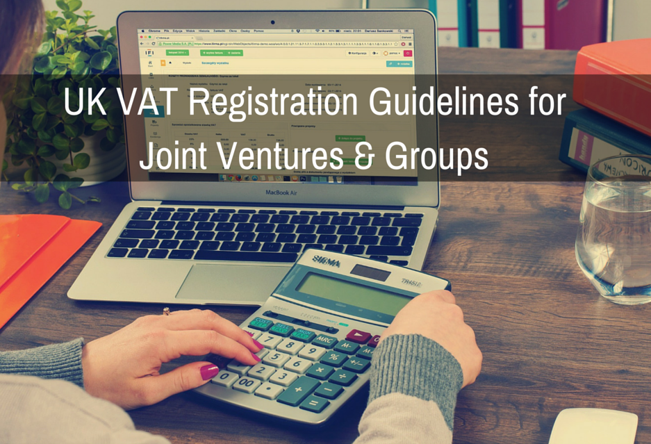 Important UK VAT Registration Guidelines for Joint Ventures and Groups