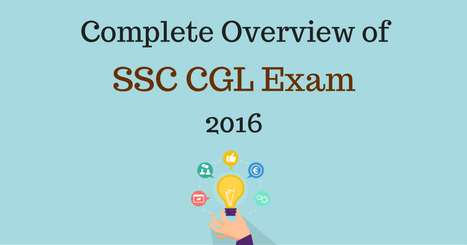 SSC CGL Exam 2016 – Complete Overview