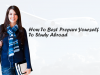 Step By Step Requirements to Get Ready for Studying Overseas [Infographic]