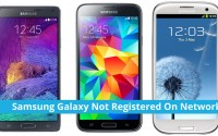 How To Fix – Samsung Galaxy Not Registered On Network Error