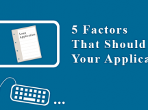 Choosing The Right Loan: 5 Factors That Should Guide Your Application