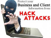 Protect Your Business and Client Information from Hack Attacks
