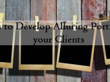 7 Tips to Develop Alluring Portfolio for your Clients