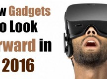 New Gadgets to Look Forward in 2016