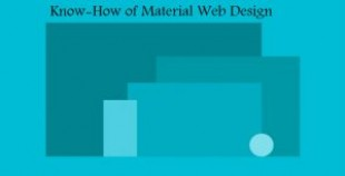Know-How of Material Web Design