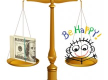 Can Money and Happiness Go Together?