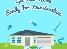 Get Your Home Ready For Your Vacation [Infographic]