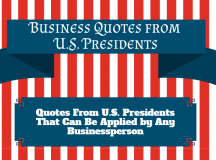 Business Quotes From United States Presidents [Infographic]