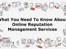 What You Need To Know About Online Reputation Management Services