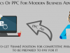 The Basics Of PPC For Modern Business Advertising