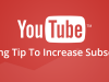 Tips to enhance YouTube subscribers and footfall