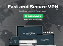 BulletVPN Review – Browse through the Internet like a King