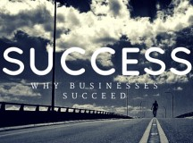 Important Steps You Must Take to Ensure Your Business Succeeds