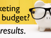 A Small Business Guide to Marketing on a Budget: 6 Tips That Work