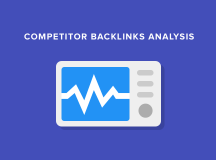 The Best Tools for Competitor Backlink Analysis