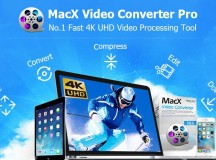 MacX – Must-have Tool for 4K & HD Video Processing: Convert, Edit & Resize Videos at Fastest Speed