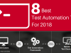 8 Best Automation Testing Tools to Utilize in 2018