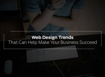 Web Design Trends That Can Help Make Your Business Succeed