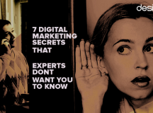 7 Digital Marketing Secrets That Experts Don't Want You to Know