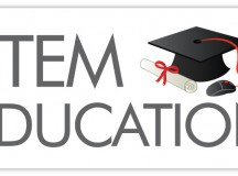 STEM Education-Science, Technology, Engineering, and Math