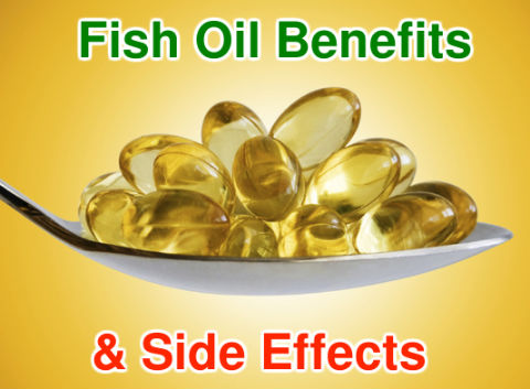 Benefits and Side Effects of Fish Oil