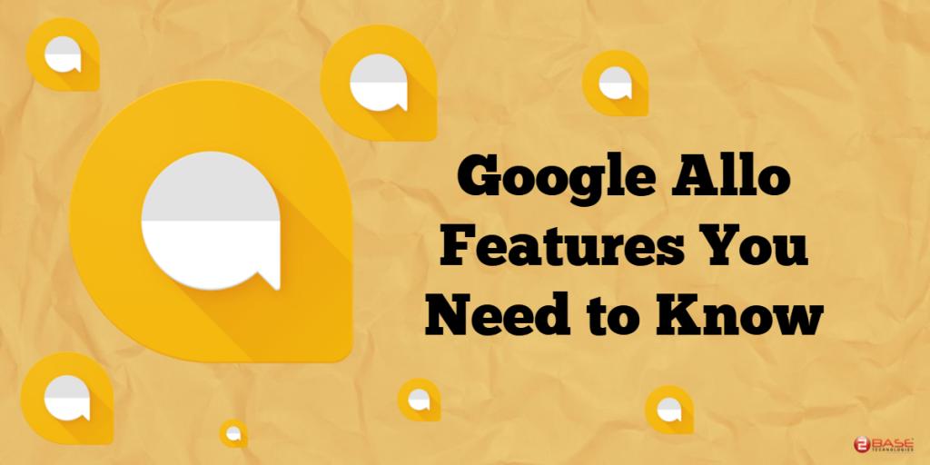 Google Allo Features