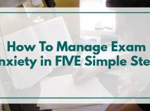 How To Manage Exam Anxiety in FIVE Simple Steps