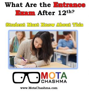 What Are the Entrance Exam After 12th?