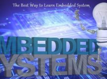 The Best Way to Learn an Embedded System
