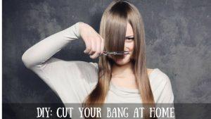 cut your bang
