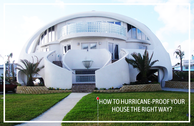 How to Hurricane Proof your House the Right Way