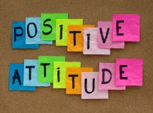 3 Effective & Simple Ways Cultivate a More Positive Attitude