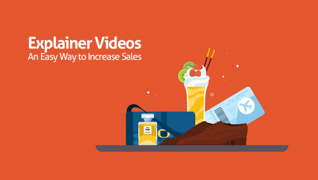 Explainer-videos-increase-sales
