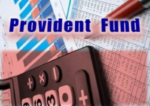 What You Must Know about Your Provident Fund