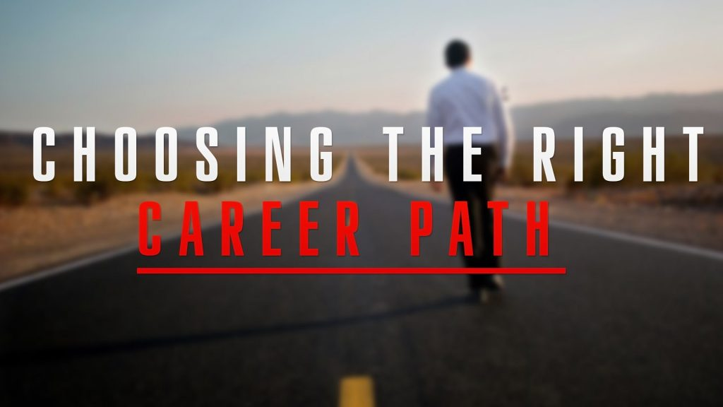 How to Choose the Right Career