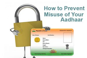 How to Prevent Misuse of Aadhaar Card
