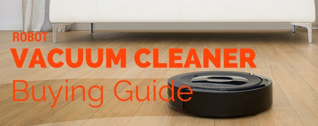 Five Things/Factors to Consider When Buying a Robot Vacuum Cleaner