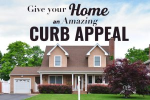 "How to Give Your Home ""Curb Appeal"""