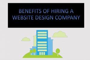 10 Benefits of Hiring a Web Design Company