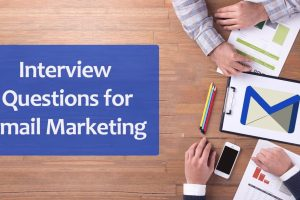10 Common Email Marketing Interview Questions to Prepare For