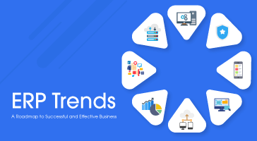 ERP Trends – A Roadmap to Successful and Effective Business