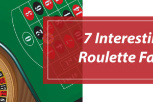 Roulette Facts – Myths and Truth