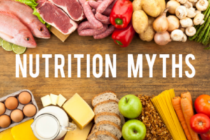 Busting 6 Nutrition Myths That are Harming vs. Helping Your Health